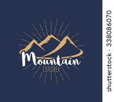 'mountain explorer' vintage... | Shutterstock .eps vector #338086070