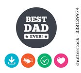 best father ever sign icon.... | Shutterstock .eps vector #338139974