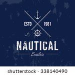 vector grungy nautic logo... | Shutterstock .eps vector #338140490
