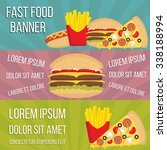 fast food concept banners in... | Shutterstock .eps vector #338188994