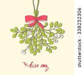 hand drawn mistletoe. vector...   Shutterstock .eps vector #338252306