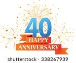 happy anniversary celebration... | Shutterstock .eps vector #338267939