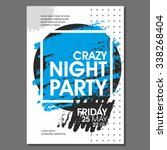 crazy night party vector flyer... | Shutterstock .eps vector #338268404