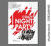 crazy night party vector flyer... | Shutterstock .eps vector #338268440