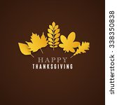happy thanksgiving day... | Shutterstock .eps vector #338350838