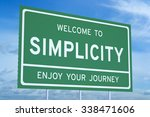 Stock photo welcome to simplicity concept on road billboard 338471606