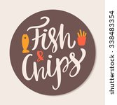 fish and chips. | Shutterstock .eps vector #338483354