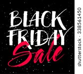 black friday sale calligraphy... | Shutterstock .eps vector #338561450