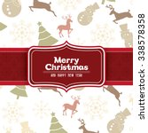 merry christmas with decoration ... | Shutterstock .eps vector #338578358