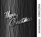 merry christmas | Shutterstock .eps vector #338612966