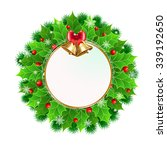 christmas wreath with holly... | Shutterstock .eps vector #339192650