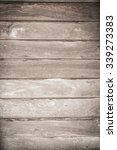 wood texture background | Shutterstock . vector #339273383