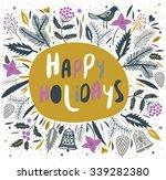 happy holidays. print design | Shutterstock .eps vector #339282380