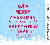 merry christmas and happy new... | Shutterstock .eps vector #339327020