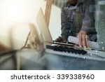 businessman hand working with... | Shutterstock . vector #339338960