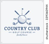 golf country club logo template.... | Shutterstock .eps vector #339360944