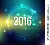 2016 new year glowing colorful... | Shutterstock .eps vector #339388178