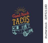tacos logo. vector vintage... | Shutterstock .eps vector #339521180