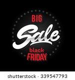 black friday sale inscription...   Shutterstock .eps vector #339547793
