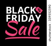 black friday day discounts mega ... | Shutterstock .eps vector #339552590