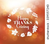thanksgiving day background.... | Shutterstock .eps vector #339557240