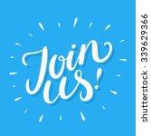 join us  | Shutterstock .eps vector #339629366