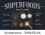 Superfoods On Black Chalkboard...