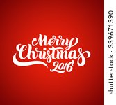 merry christmas 2016 hand... | Shutterstock .eps vector #339671390