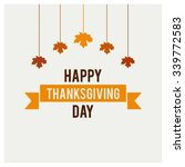 happy thanksgiving day... | Shutterstock .eps vector #339772583