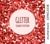 red glitter christmas seamless... | Shutterstock .eps vector #339813338