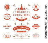 christmas labels and badges... | Shutterstock .eps vector #339858404