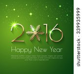 happy new year 2016 text design.... | Shutterstock .eps vector #339935999