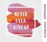 "motivation poster ""never ever... 