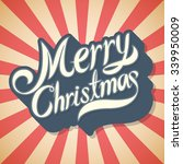 text design of merry christmas... | Shutterstock .eps vector #339950009