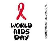 world aids day. aids awareness. ... | Shutterstock .eps vector #339958076