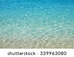 blue sea water in front of the... | Shutterstock . vector #339963080