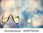 glasses with champagne against... | Shutterstock . vector #339970934