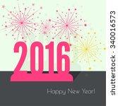 creative happy new year 2016... | Shutterstock .eps vector #340016573