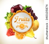 fruits  vector label | Shutterstock .eps vector #340105874