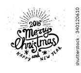 merry christmas and new year... | Shutterstock .eps vector #340120610