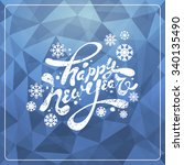 christmas and new year greeting ... | Shutterstock .eps vector #340135490