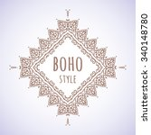 hand drawn boho style frame on... | Shutterstock .eps vector #340148780