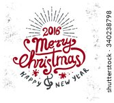 merry christmas and new year... | Shutterstock .eps vector #340238798