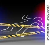 crime scene. do not cross.... | Shutterstock .eps vector #340260464