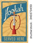 hookah label in retro grunge... | Shutterstock .eps vector #340373450
