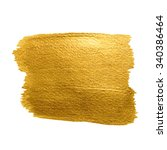gold texture. brush stroke... | Shutterstock .eps vector #340386464
