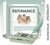 refinance and get cash out. a... | Shutterstock .eps vector #340386659