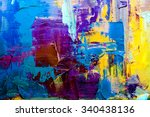 abstract art  background. oil... | Shutterstock . vector #340438136
