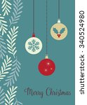 christmas baubles   vector... | Shutterstock .eps vector #340524980