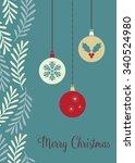 christmas baubles   vector...   Shutterstock .eps vector #340524980